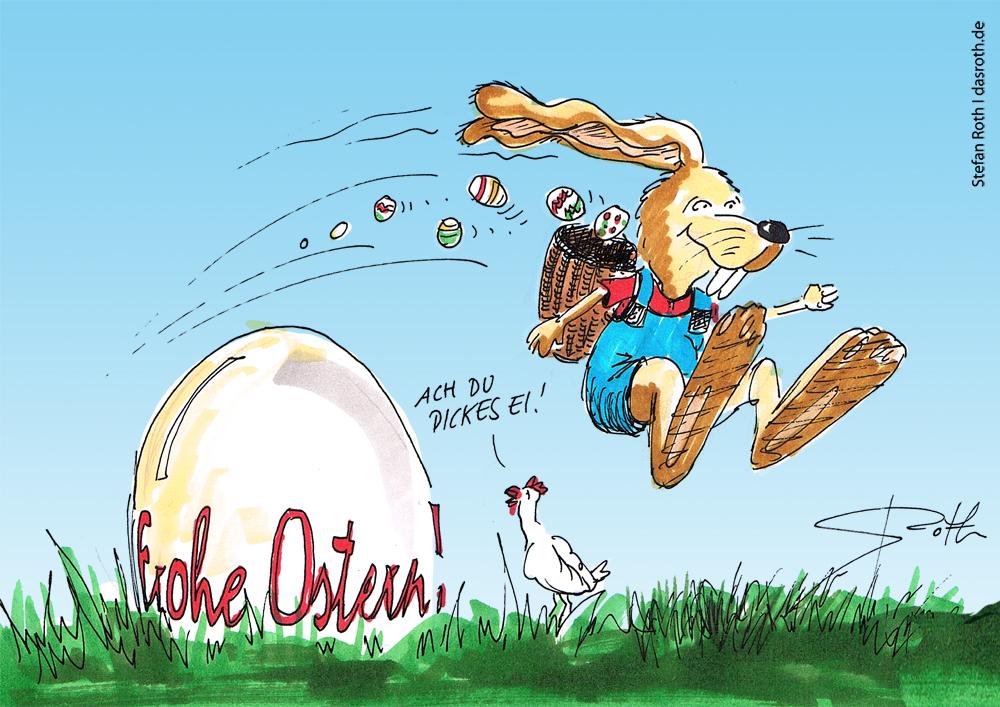 Frohe Ostern - ach du dickes Ei!
