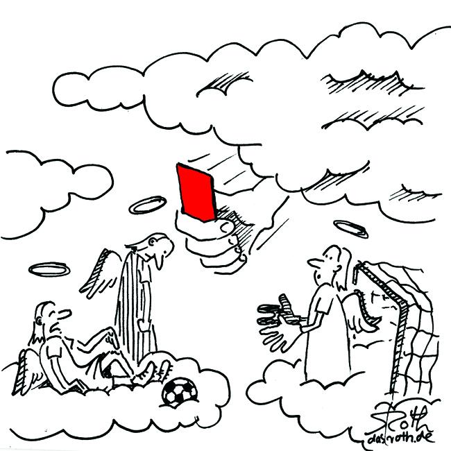 Engel spielen Fußball, Gott gibt die rote Karte wegen Foul