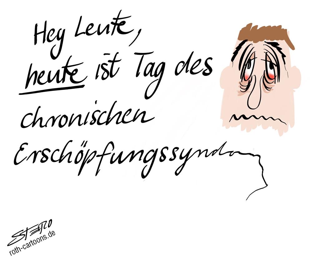 Cartoon Tag des chronischen Erschöpfungssyndroms