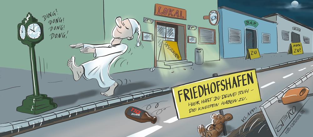 Karikatur In Friedrichshafen werden die Bürgersteige um 10 hochgeklappt ...