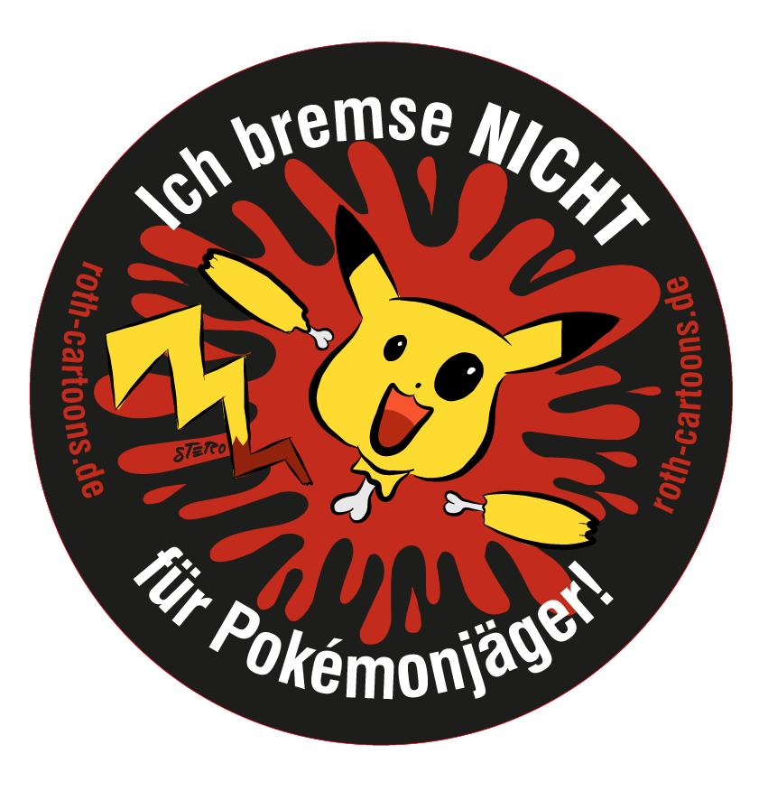 ich-bremse-nicht-fuer-pokemonjaeger