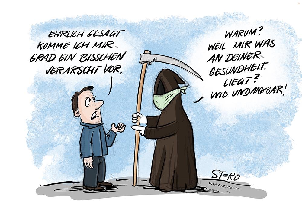 Cartoon Comic von STERO/Stefan Roth: Der Tod steht mit Mundschutz vor einem Mann. dieser fühlt sich verarscht, dass der Tod einen Mundschutz trägt um ihn nicht mit Corona anzustecken.