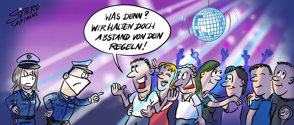 """Bild-Comic-Cartoon: Die Polzeit kontrolliert in einer Disco bei der trotz Verbot gefeiert wird und der Abstand nicht eingehalten wird. Einer der Gäste meint: """"Wir halten doch Abstand von den Regeln."""""""