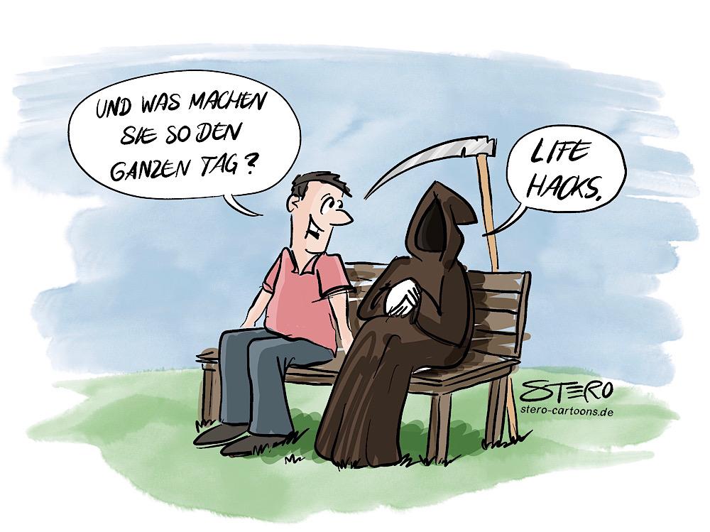 """Comic-cartoon: der Tod sitz auf einer Parkbank und wird gefragt: """"was machen sie so den ganzen Tag?"""" tod Sensenmann antwortet: Lifehacks."""""""