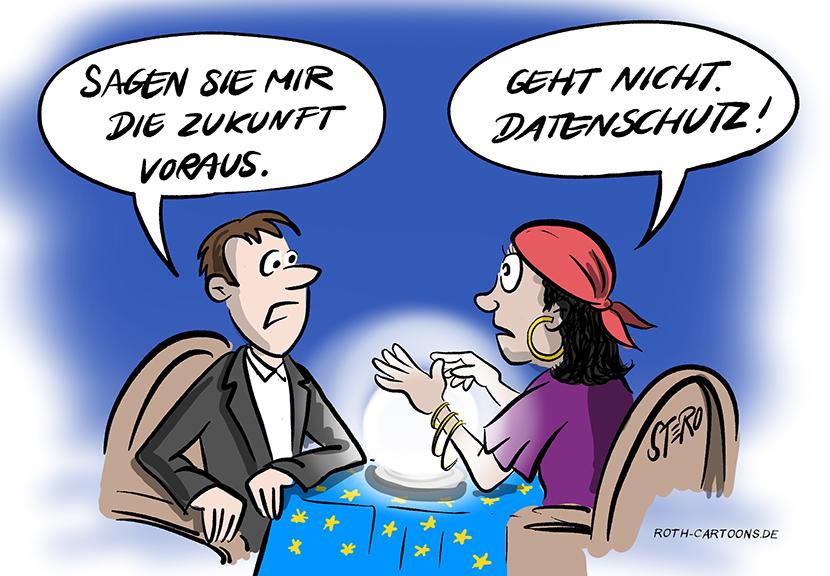 Cartoon-Comic-Bild: Ein Mann will sich von einer Wahrsagerin die Zukunft voraussagen lassen. Doch sie darf ihm aufgrund der DSGVO Datenschutz nichts sagen.