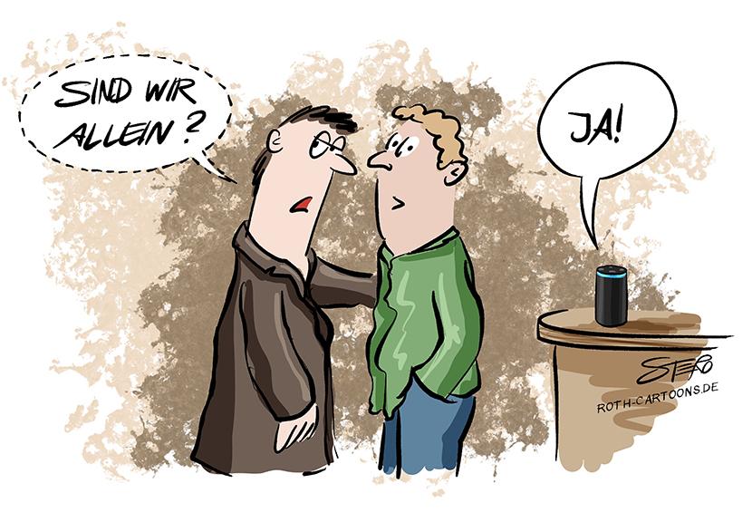 cartooon-comic-bild zu sprachsteuerung: zwei männer möchten sich privat unterhalten: Sind wir allein? fragt der erste. Ja, antwortet Alexa, die auf dem Tisch steht.