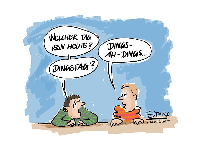 Cartoon-Comic: Zwei Menschen am Tisch – Einer fragt: Welcher Tag ist heute? Der andere antwortet: Dings. Der andere schließt daraus Dingstag/Dienstag.