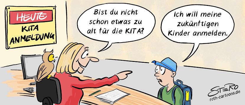 """Cartoon Comic zu Kitaplatz: Ein Schüler steht bei der KITA-Anmeldung im Rathaus. Er wird gefragt: """" Bist du denn nicht zu alt für die KITA?"""" Der Schüler antwortet:""""Ich will meine zukünftigen Kinder anmelden."""". Ein Cartoon zum Thema, dass viele Eltern trotz Anspruch auf einen KITA-Platz keinen bekommen."""