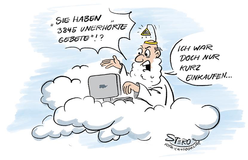 Cartoon-Comic zu Gott: Gott sitzt an seinem Rechner und ist erschrocken über eine Menge unerhörter Gebete. Er war doch nur kurz weg!