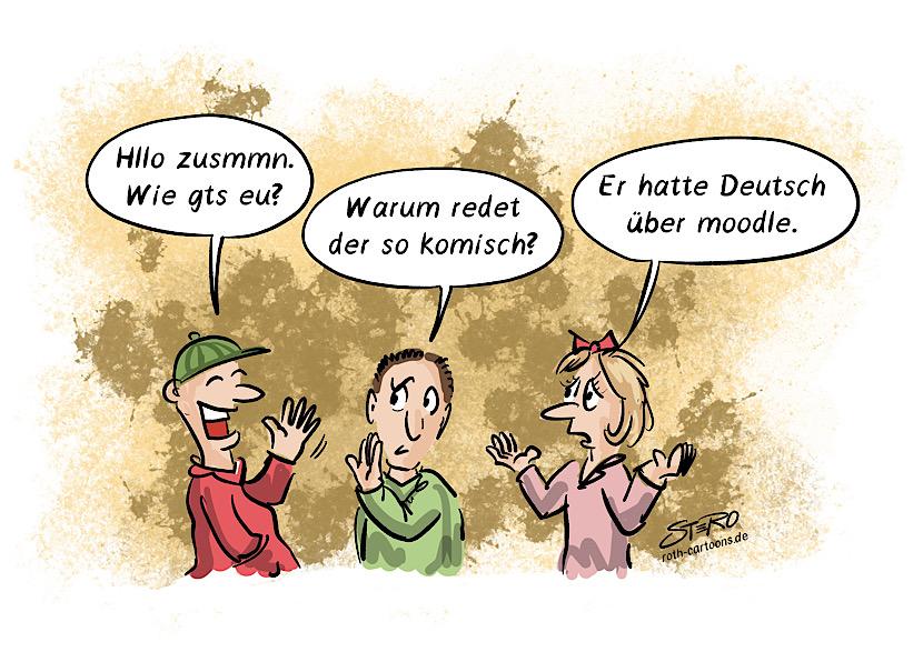 Cartoon zu Corona und Homeschooling - Drei Schüler unterhalten sich.einer redet seltsames Deutsch. Er hatte Deutsch über moodle.