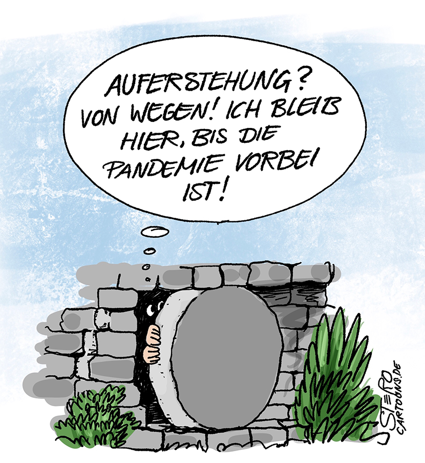 Cartoon Comic zu Ostern: Jesus weigert sich wieder aufzuerstehen und macht Lockdown, weil in der Welt die Coronapandemie wütet.