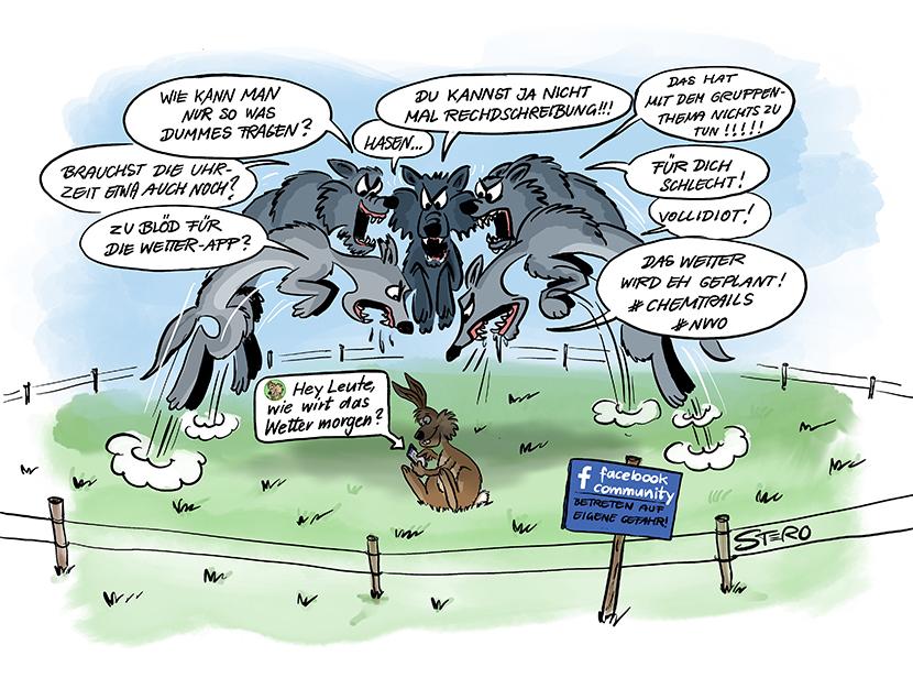 Cartoon-Comic zu Hass in facebook: Ein Hase fragt ganz unschuldig in facebook wie das Wetter morgen wird? Und die Meute Wölfe springt auf ihn mit Gebrüll und Gehetze.