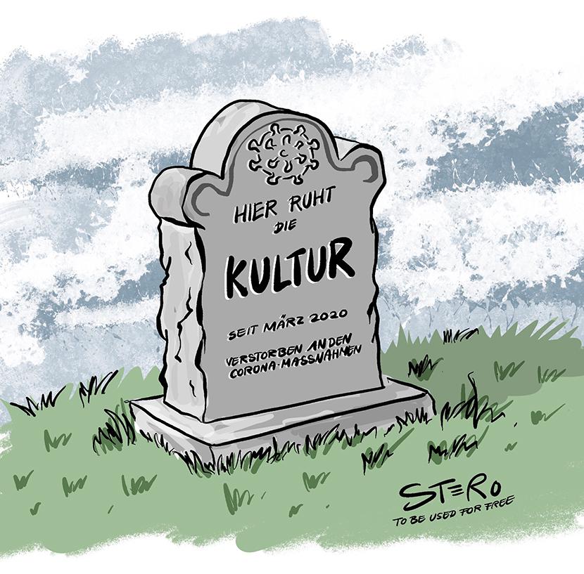 Cartoon-Coronamassnahmen: Die Kultur wird wegen Corona und den Zwangsschließungen zu Grabe getragen. Auf dem Grabstein steht: Hier ruht die Kultur.