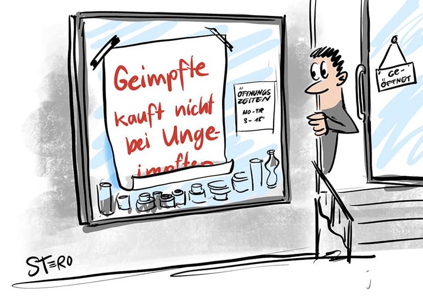 """Cartoon zu Impfung: Ein Ladenbesitzer schaut auf sein SChaufenster, auf dem ein Plakat klebt, mit der Aufschrift """"Gimpfte kauft nicht bei Ungeimpften"""""""